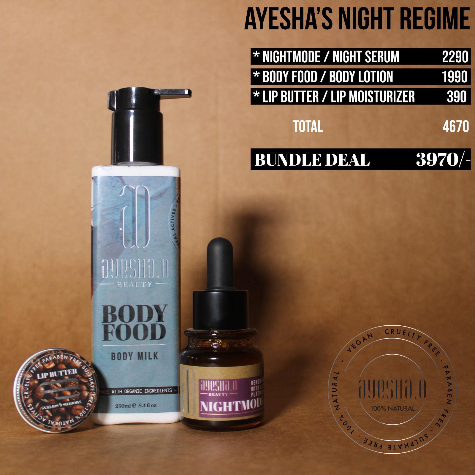 Ayesha's Night Regime